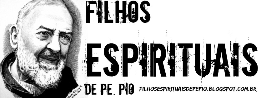 Filhos Espirituais de Pe. Pio