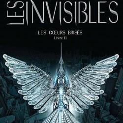 Les coeurs brisés, tome 2 : Les Invisibles de Amelia Kahaney