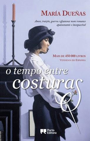 """O Tempo entre Costuras"" de María Dueñas"