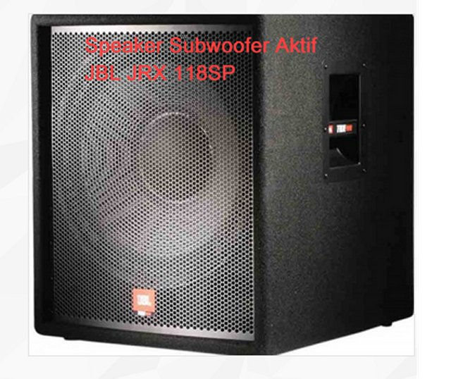 sound system with subwoofer. speaker-subwoofer-aktif-jbl-jrx-118sp sound system with subwoofer