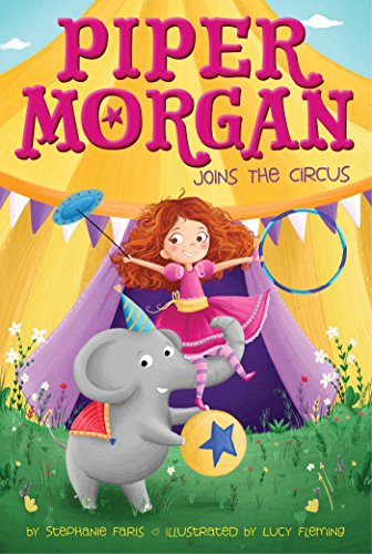 Piper Morgan Joins the Circus (Book 1 of 5)