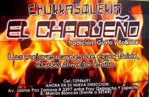 Churrasqueria '''EL CHAQUEÑO'' Tradicion, Gusto y Folklore