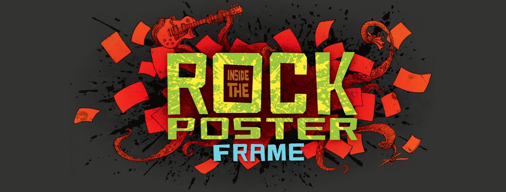INSIDE THE ROCK POSTER FRAME BLOG