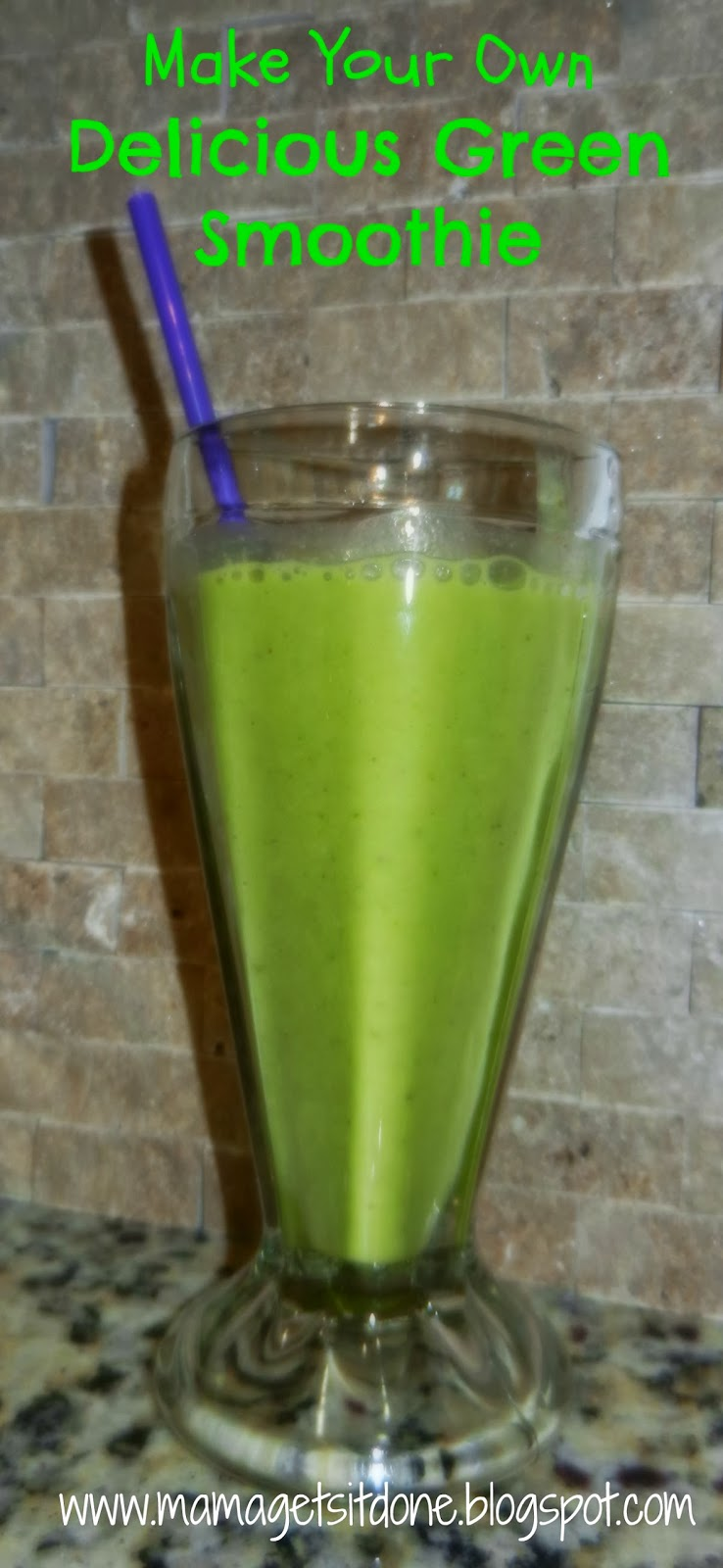Mama Gets It Done: Delicious Green Smoothie