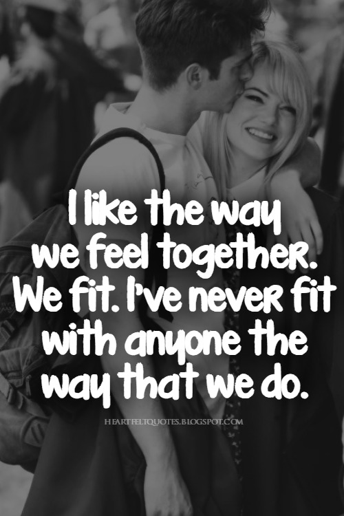 I Like The Way We Feel Together.