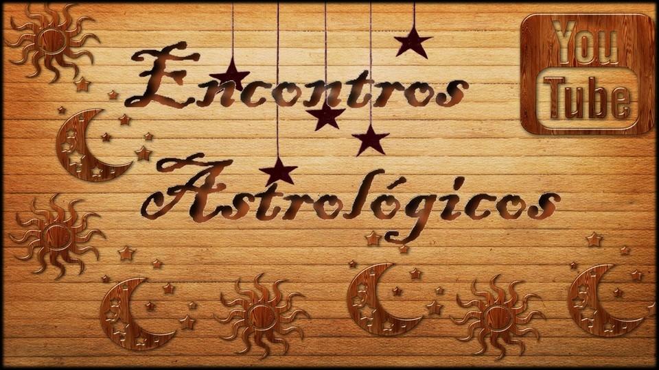 Encontros Astrológicos - Débora Mechica