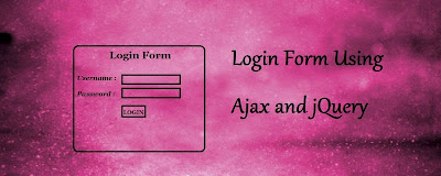 Login Form Using Ajax and jQuery