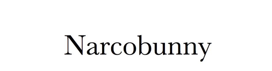 NarcoBunny