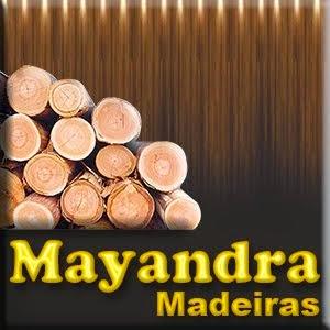 MAYANDRA MADEIRAS