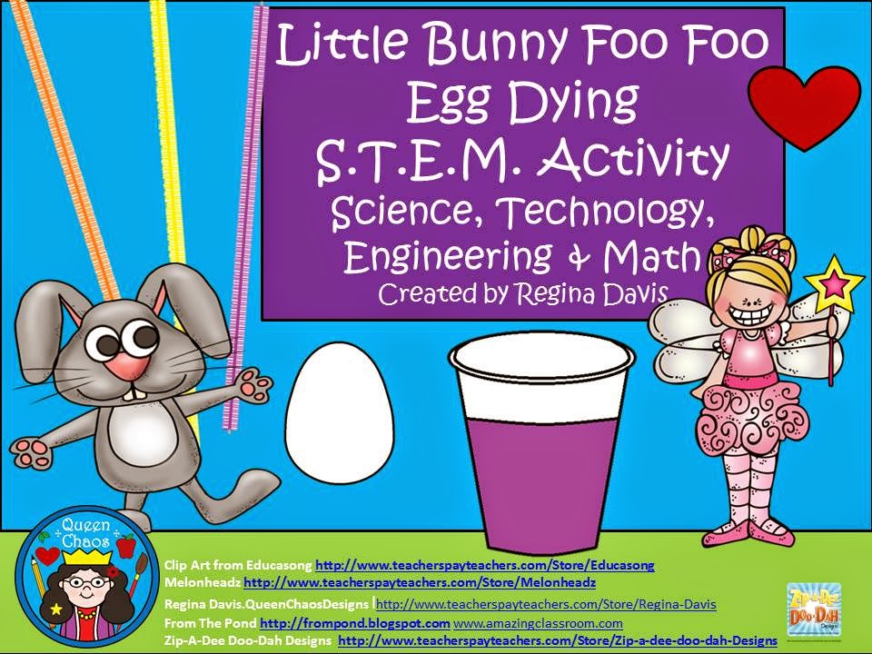 http://www.teacherspayteachers.com/Product/ALittle-Bunny-Foo-Foo-Egg-Dipping-STEMScienceTechnologyEngineering-Math-1307452