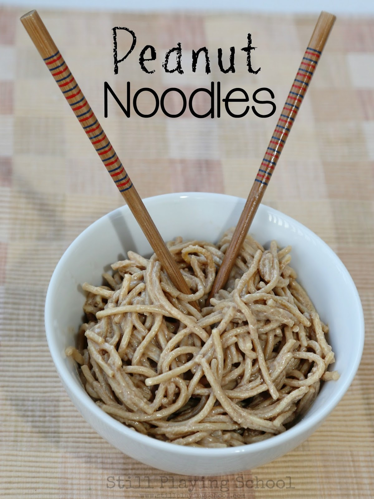 Peanut Noodles | Still Playing School