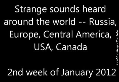 The Phenomenon of Strange Sounds Heard By Entire Communities