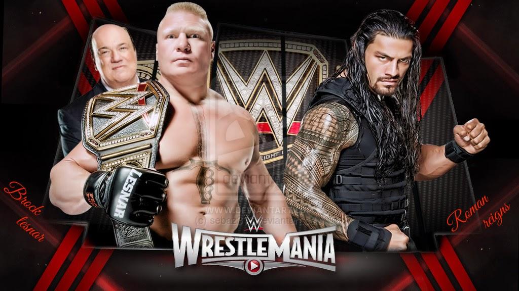WWE Wrestlemania 31 Roman Reigns Vs Brock Lesner Full Match Live Stream