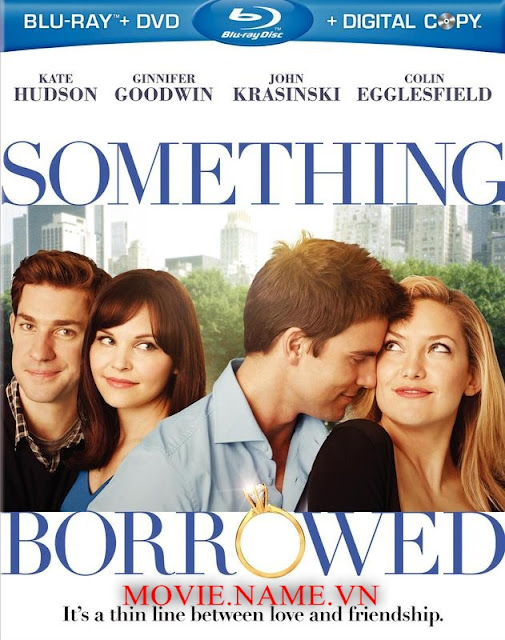 Something Borrowed 2011 - Yêu Lầm Chồng Bạn 720p BluRay