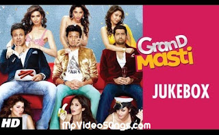 Grand Masti (2013) Full Movie HD Mp4 Video Songs Download Free
