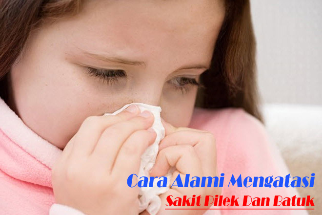 http://www.uniku.pw/2015/02/cara-alami-mengatasi-sakit-batuk-dan-pilek.html