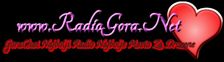 RadioGora - Najbolje Mesto za Druzene