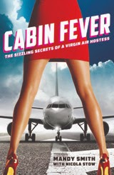 Cabin Fever the sizzling secrets of a Virgin Air Hostess