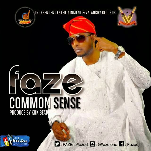 FAZE - COMMON SENSE