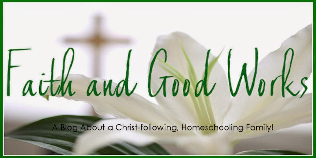Faith & Good Works
