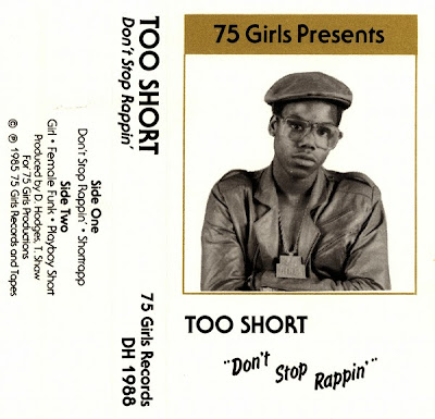 Too Short – Don't Stop Rappin' (1983-1985 Repress) (Cassette) (FLAC + 320 kbps)