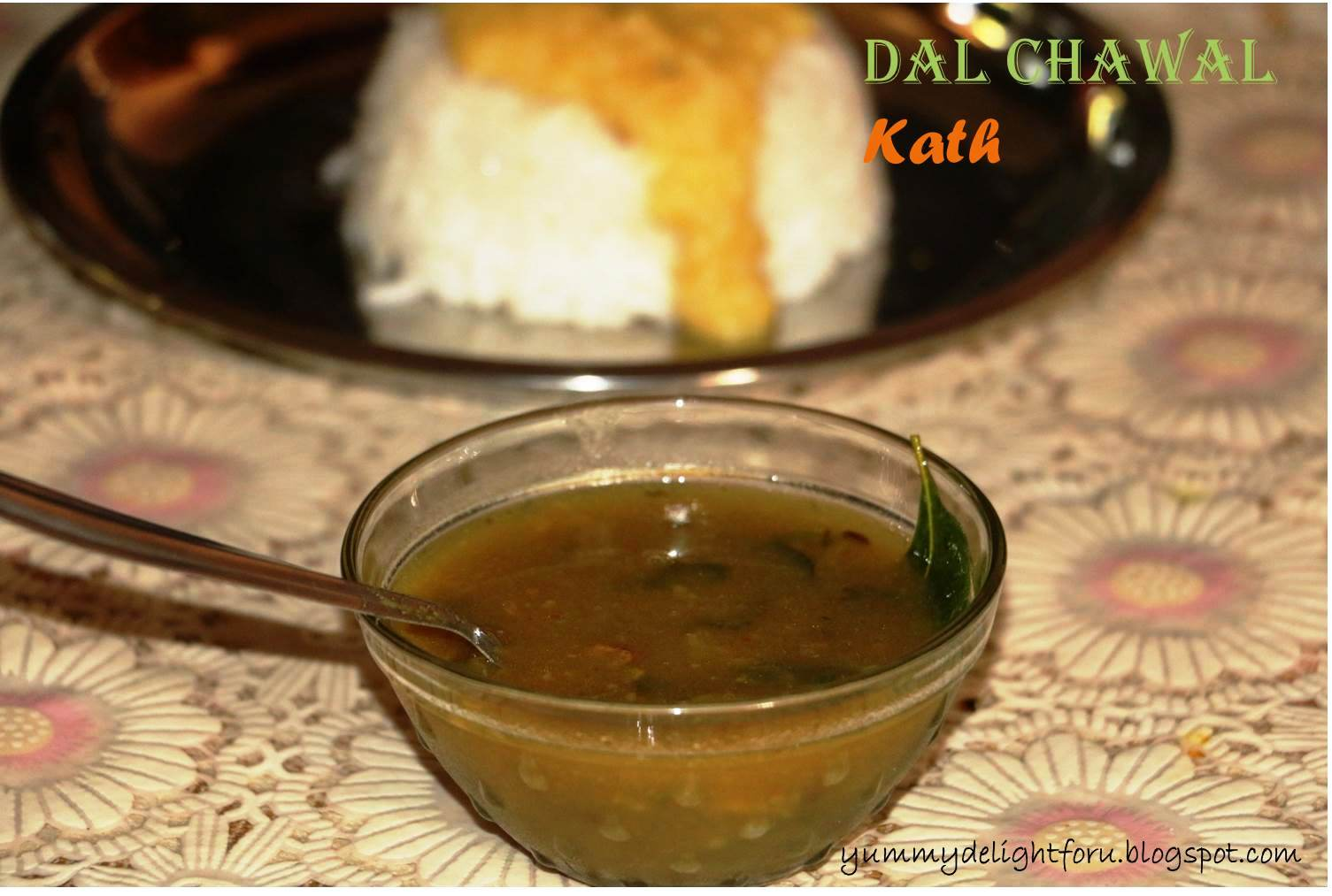 Yummy delight for u dal chawal kath recipe rajasthani cuisine dal chawal kath recipe rajasthani cuisine forumfinder Choice Image