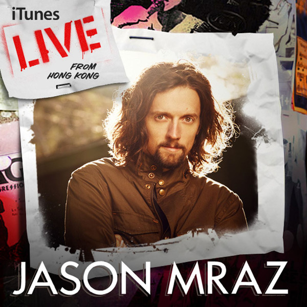 Jason Mraz - iTunes Live from Hong Kong Cover