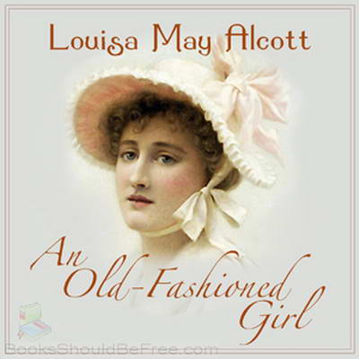 An old fashioned girl louisa may alcott jpg