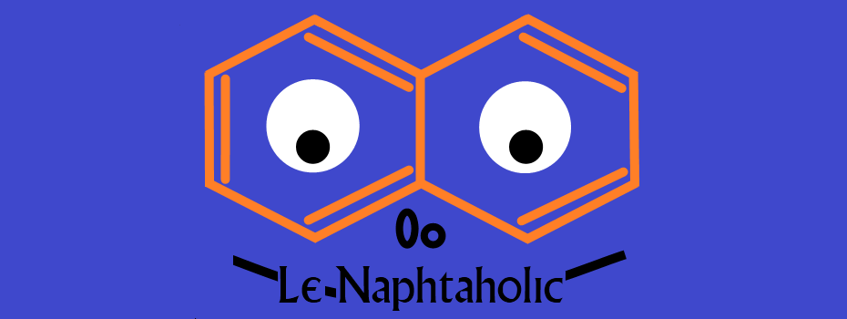 Le Naphtaholic