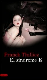 http://estantesllenos.blogspot.com.es/2014/08/el-sindrome-e-franck-thilliez.html