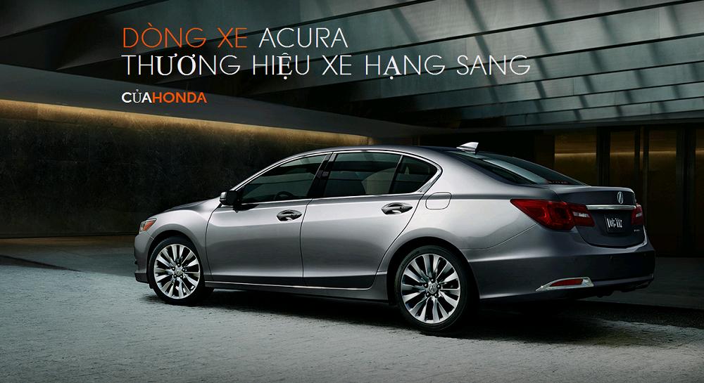 Các dòng xe Acura & mẫu xe Acura từ trước đến nay
