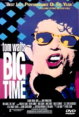 http://1.bp.blogspot.com/--E8p56xWC04/Tc80w-_YUCI/AAAAAAAAq0g/P1rQv2b1Mnk/s1600/tom-waits-big-time-dvd-very-rare-1987-59ff3.jpg