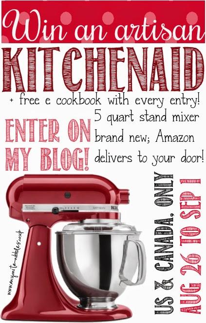 Enter to win a KitchenAid Mixer from www.anyonita-nibbles.co.uk