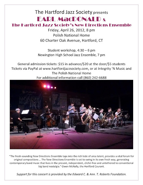 The Hartford Jazz Society Presents Earl MacDonald and the New Directions Ensemble.  Friday, April 26th at the Polish National Home in Hartford, CT