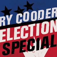 Cooder+Election+Special.jpg