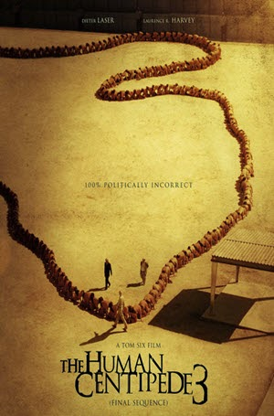 The Human Centipede 3 (Final Sequence): Poster
