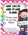 http://www.teacherspayteachers.com/Product/What-can-I-do-when-my-Work-is-Done-Early-Finisher-Task-Cards-1184928