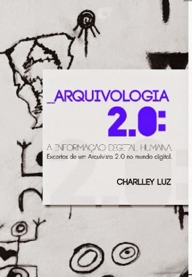 http://www.bookess.com/read/4912-arquivologia-20-a-informacao-humana-digital/