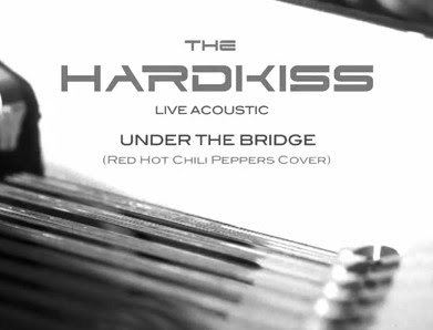 "THE HARDKISS ""Under the bridge"" (Red Hot Chili Peppers cover)"