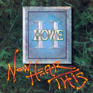 Howe II (Greg Howe) - Now Here This (1991)