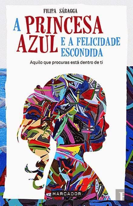 http://www.wook.pt/ficha/a-princesa-azul-e-a-felicidade-escondida/a/id/16374588?a_aid=54ddff03dd32b