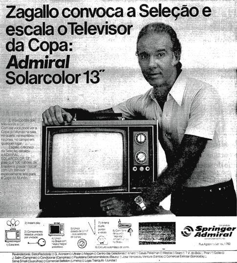 Propaganda dos televisores Admiral com Zagallo em 1974: começo da TV a cores no Brasil.