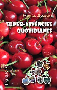 Super-vivències quotidianes
