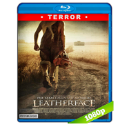 Leatherface: La máscara del terror (2017) BRRip 1080p Audio Dual Latino-Ingles
