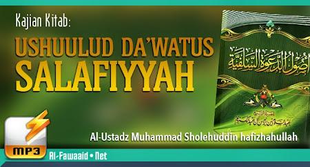 Kajian Kitab Ushuulud Da'watus Salafiyyah