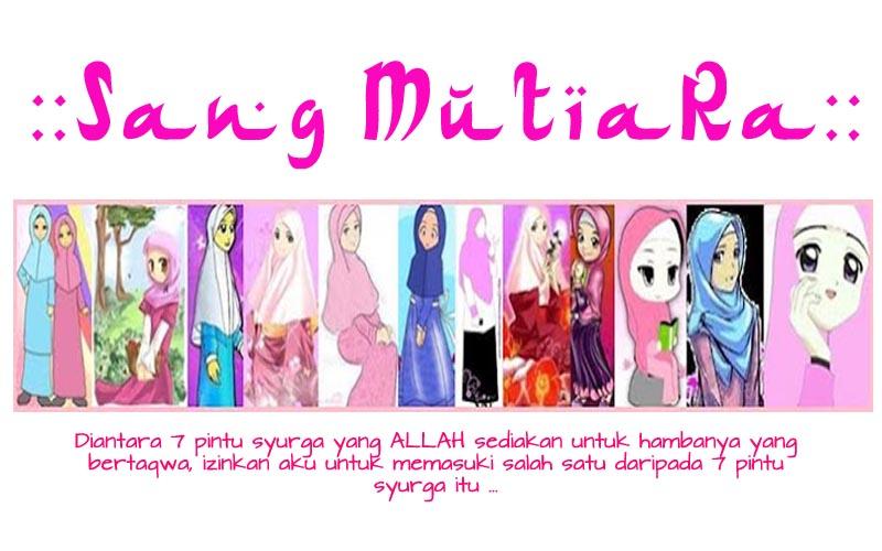 :: Sang Mutiara ::