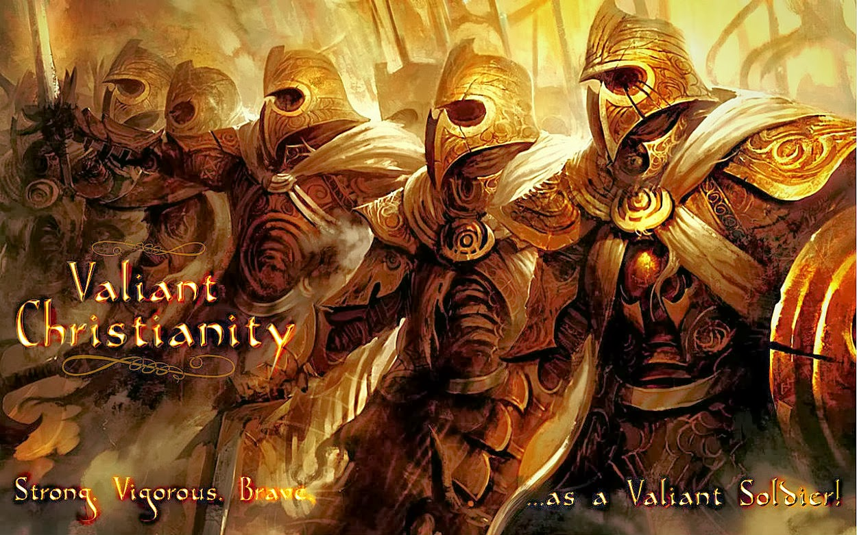 Valiant Christianity