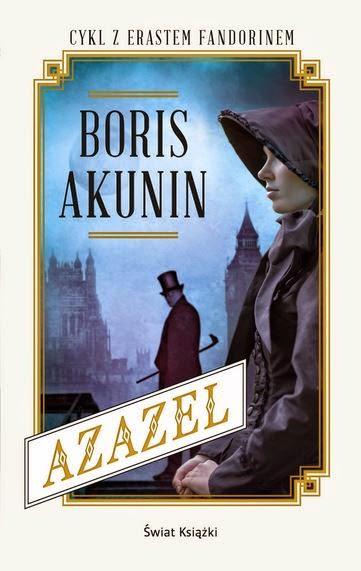 """""""Azazel"""" Boris Akunin - recenzja"""