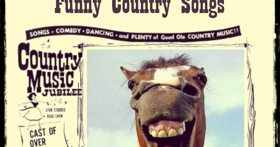 El rancho funny country songs for El rancho flins
