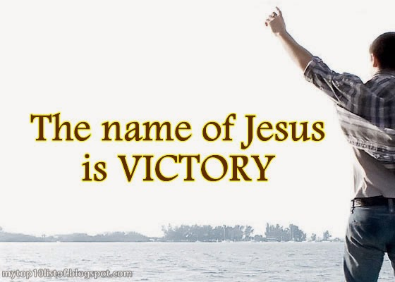 The name of Jesus is VICTORY